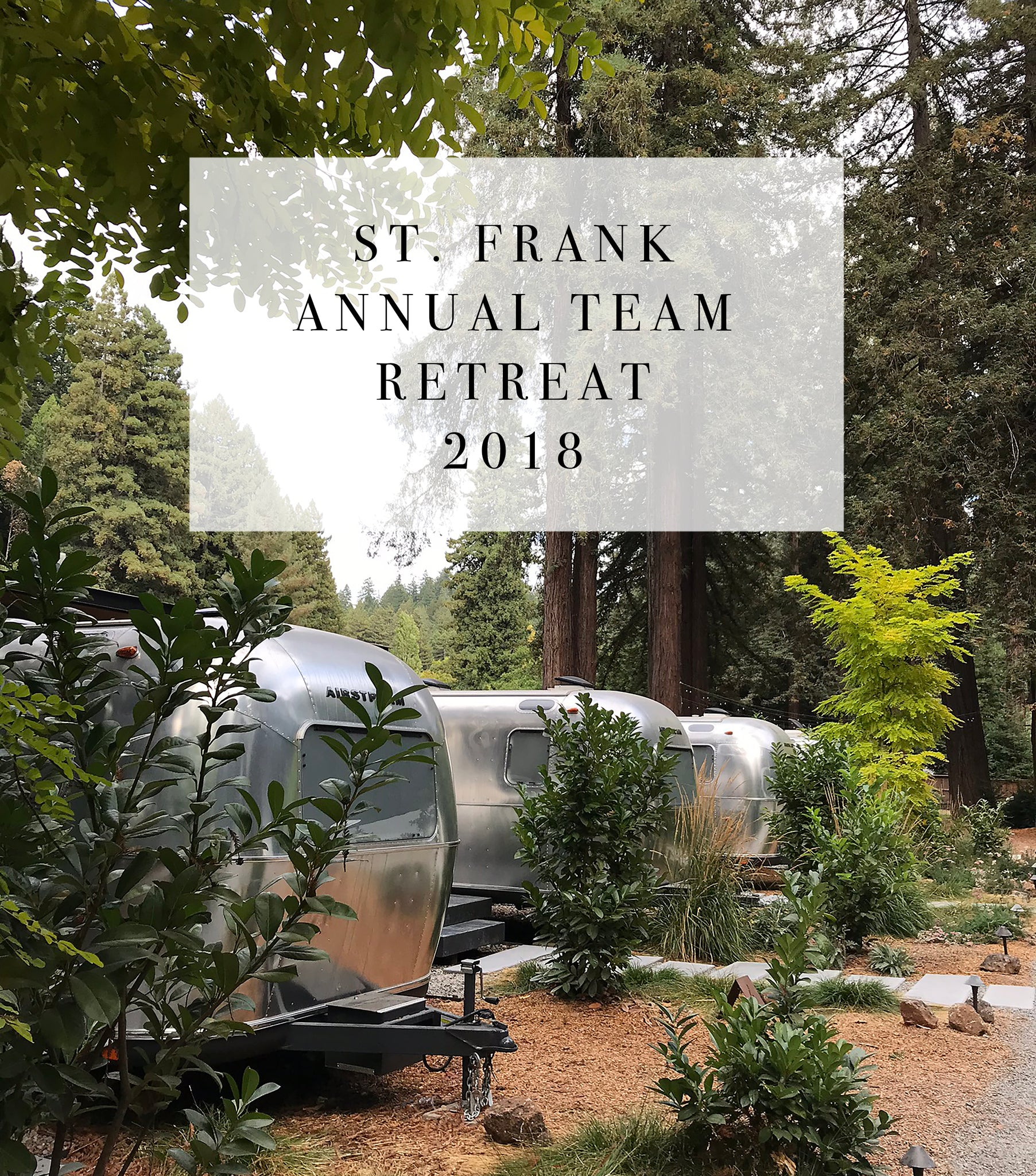 St. Frank Retreat at Autocamp