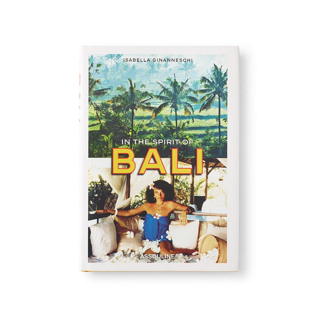 In the Spirit of Bali Books Assouline