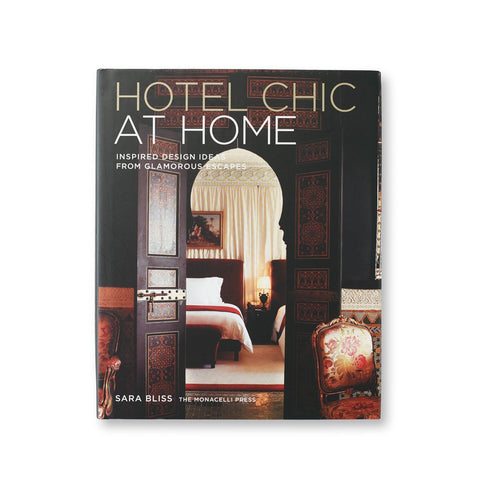 Hotel Chic at Home Interior Coffee Table Book