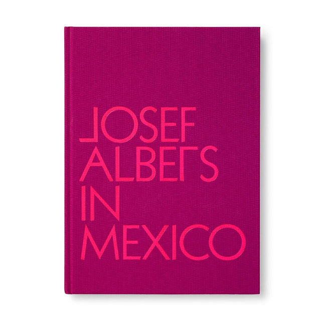 Josef Albers in Mexico Books Guggenheim Museum Publications