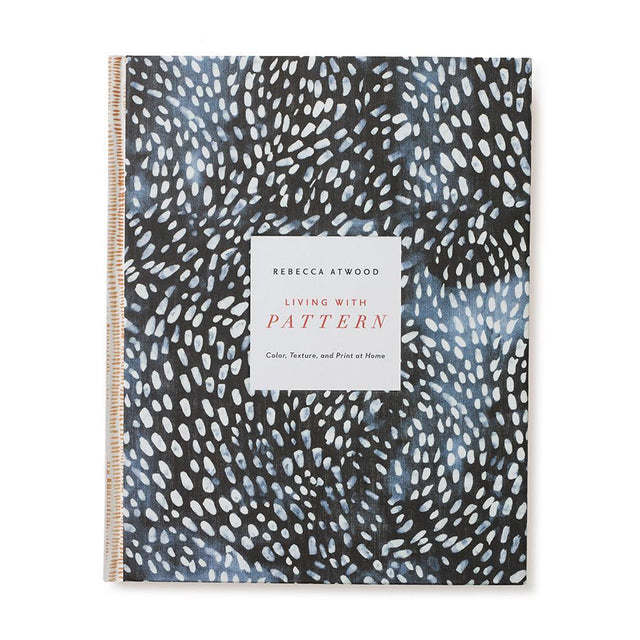 Living With Pattern: Color, Texture, and Print at Home SOLD OUT Clarkson Potter
