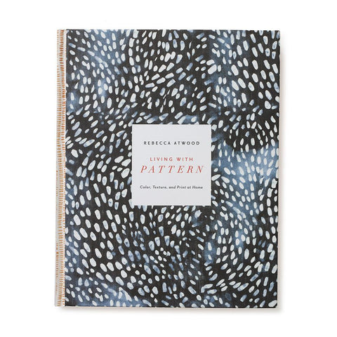 Living With Pattern Interiors Coffee Table Book by Rebecca Atwood