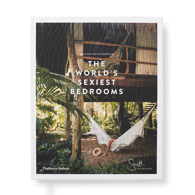 Mr & Mrs Smith Presents: The World's Sexiest Bedrooms Books WW Norton