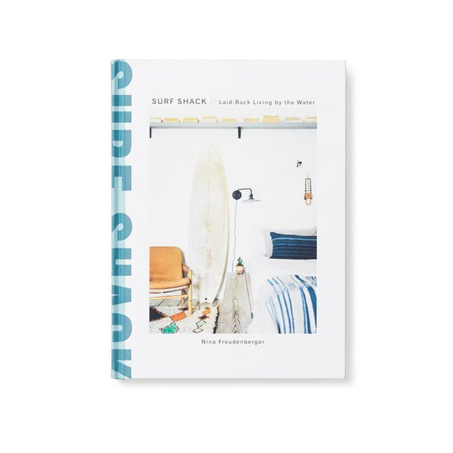 Surf Shack Beach Coffee Table Book by Nina Freudenberger