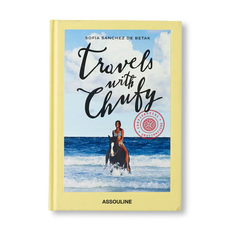 Travels with Chufy Travel Coffee Table Book by Sofia Sanchez de Betak