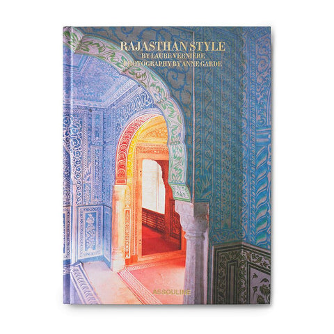 Rajasthan Style Coffee Table Book by Laure Verniere and Anne Garde