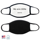 We are GODs White Fabric Face Mask