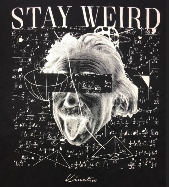 Stay Weird (Black)