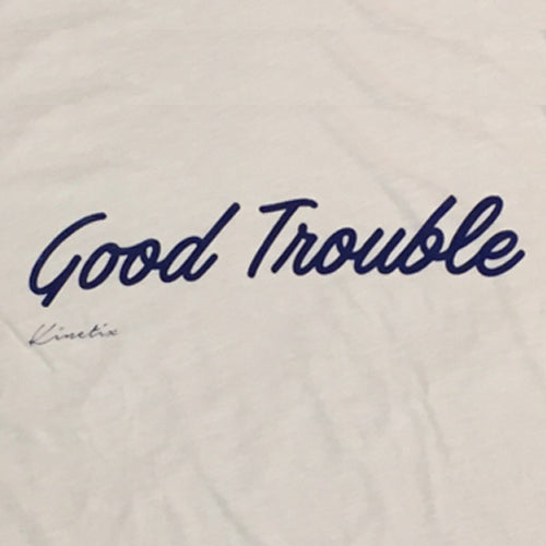 Good Trouble (White)