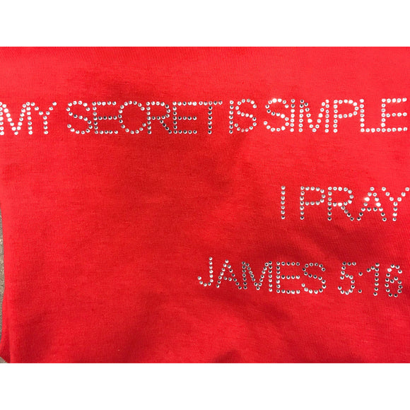 My Secret Is Simple I Pray