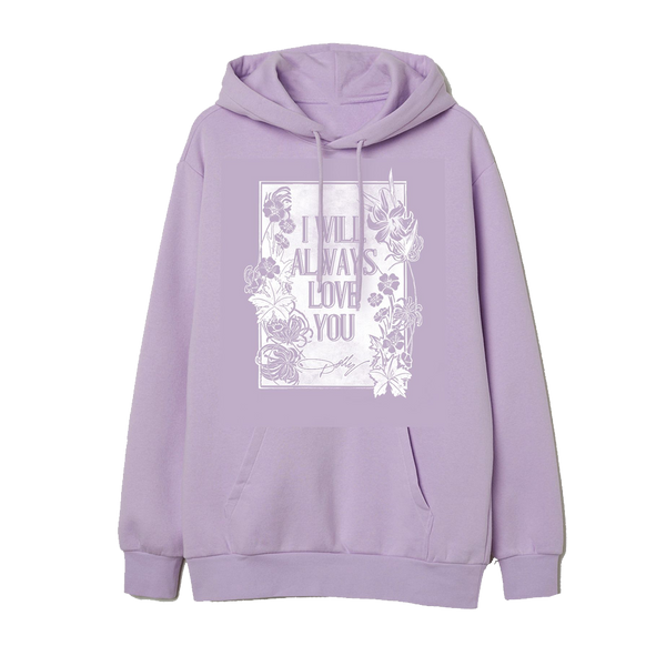 I WILL ALWAYS LOVE YOU LAVENDER HOODED PULLOVER