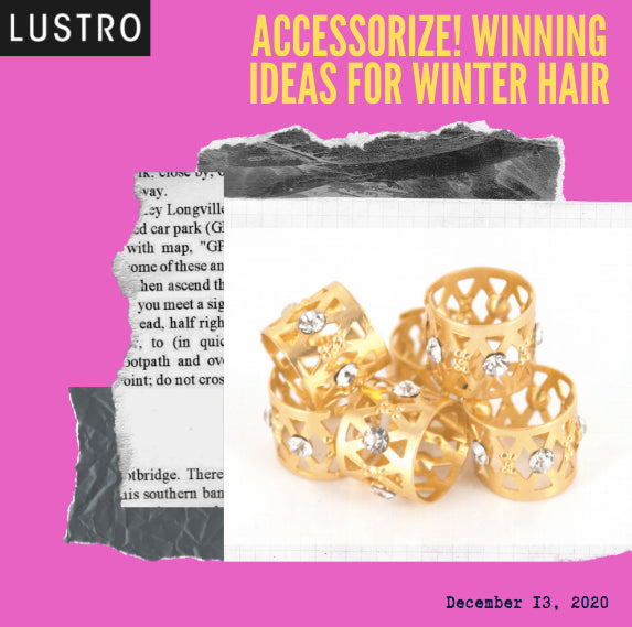 Accessorize! Winning Ideas for Winter Hair |  Lustro Hair: 100% Virgin & Remy Extensions