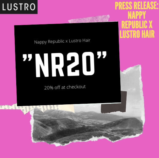 Press Release: Nappy Republic x Lustro Hair | New Lustro Hair Site Opening In Dallas, TX! | Lustro Hair: 100% Virgin & Remy Hair Extensions