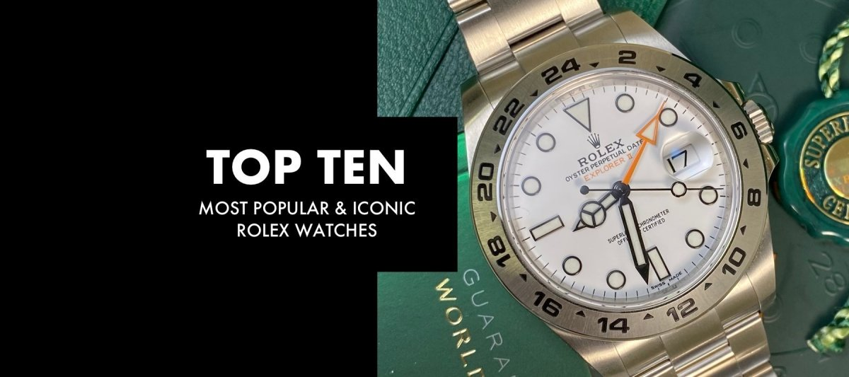 TOP TEN: Most Popular & Iconic Rolex Watches of all Time | Swiss Watch Trader