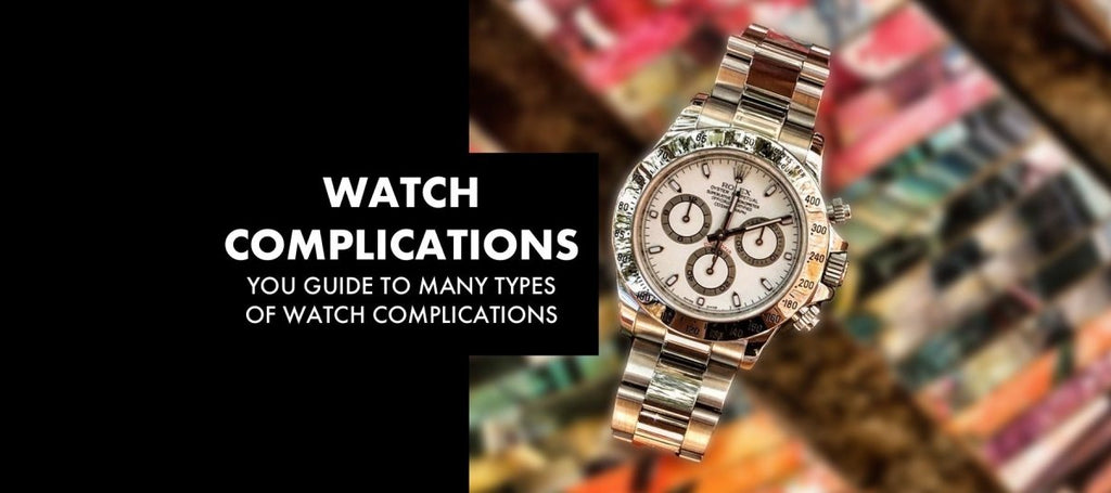 WATCH COMPLICATIONS: Your Guide to Watch Complications | Swiss Watch Trader