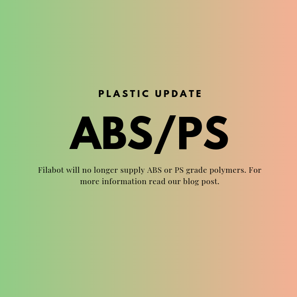 Filabot No Longer Supplying ABS or PS Grade Polymers
