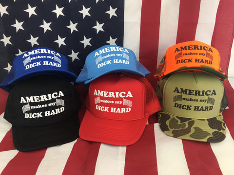 "Screen Printed Vintage Style Trucker Hat. ""AMERICA makes my DICK HARD"""