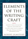 Elements of The Writing Craft: More Than 150 Lessons for Fiction and Nonfiction Writers