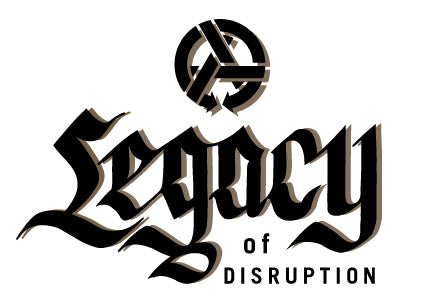 Legacy of Disruption