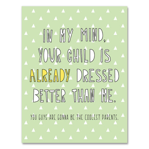 Better Dressed Baby Card