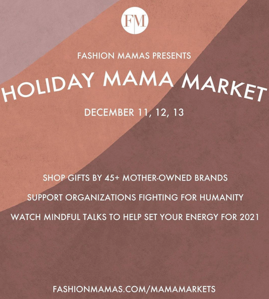 Find Moni Makai at the Fashion Mamas Holiday Mama Market