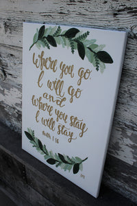 Where You Go - Ruth 1:16, 16x20 Canvas