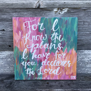 For I Know the Plans - Jeremiah 29:11, 12x12 Canvas