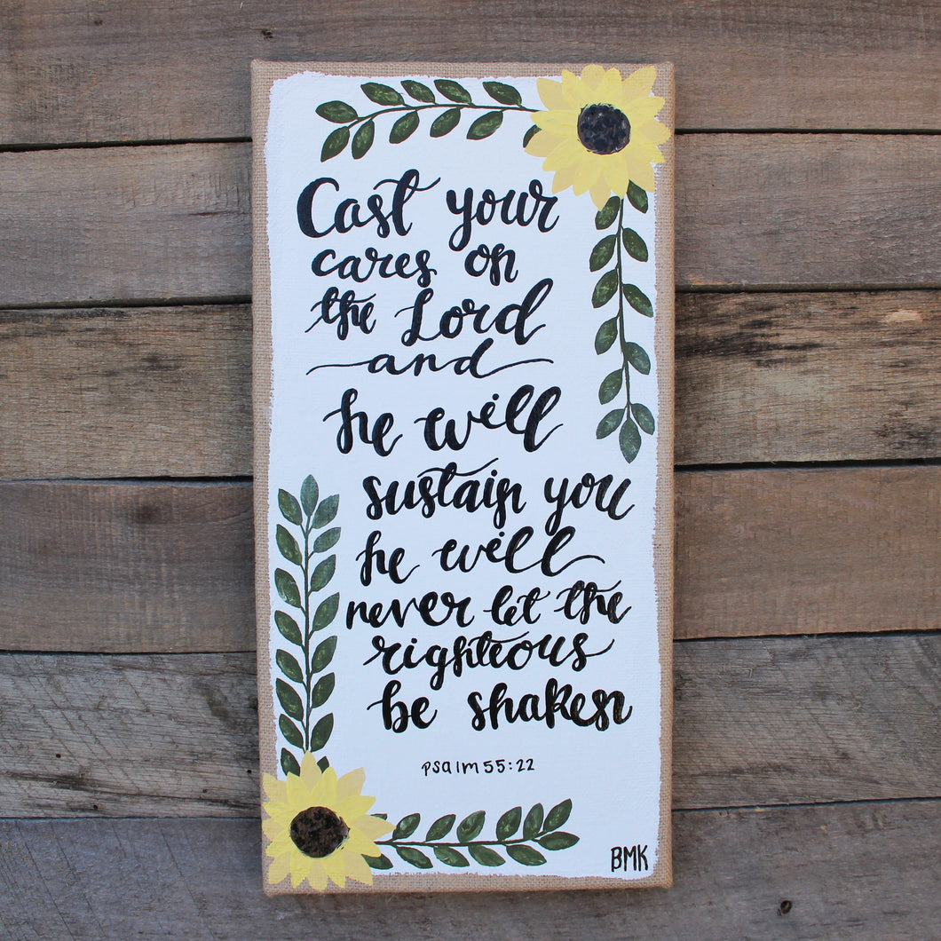Cast Your Cares - Psalm 55:22, Sunflowers 10x20 Burlap Canvas