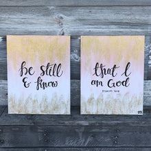 Load image into Gallery viewer, Be Still & Know Set of 2 - Psalm 46:10, 11x14 Canvas Set