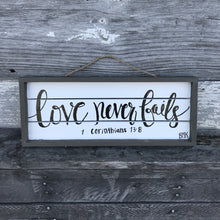 Load image into Gallery viewer, Love Never Fails - 1 Corinthians 13:8, 6x16 Wood Sign