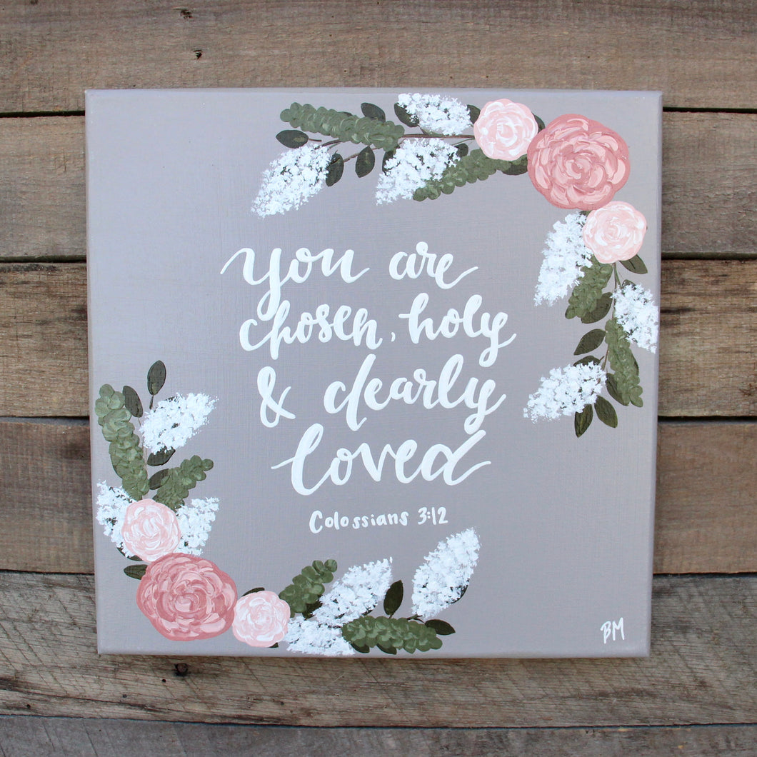 Holy & Dearly Loved - Colossians 3:12, 12x12 Canvas
