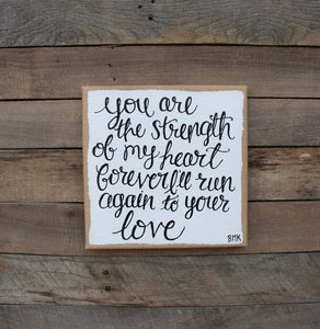 Strength of My Heart - 12x12 Burlap Canvas