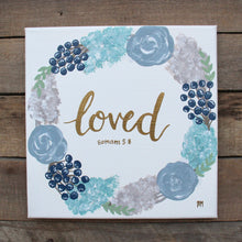 Load image into Gallery viewer, Loved - Romans 5:8, 10x10 Canvas
