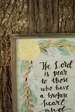 Load image into Gallery viewer, The Lord is Near - Psalm 34:18, 12x19 Wood Panel