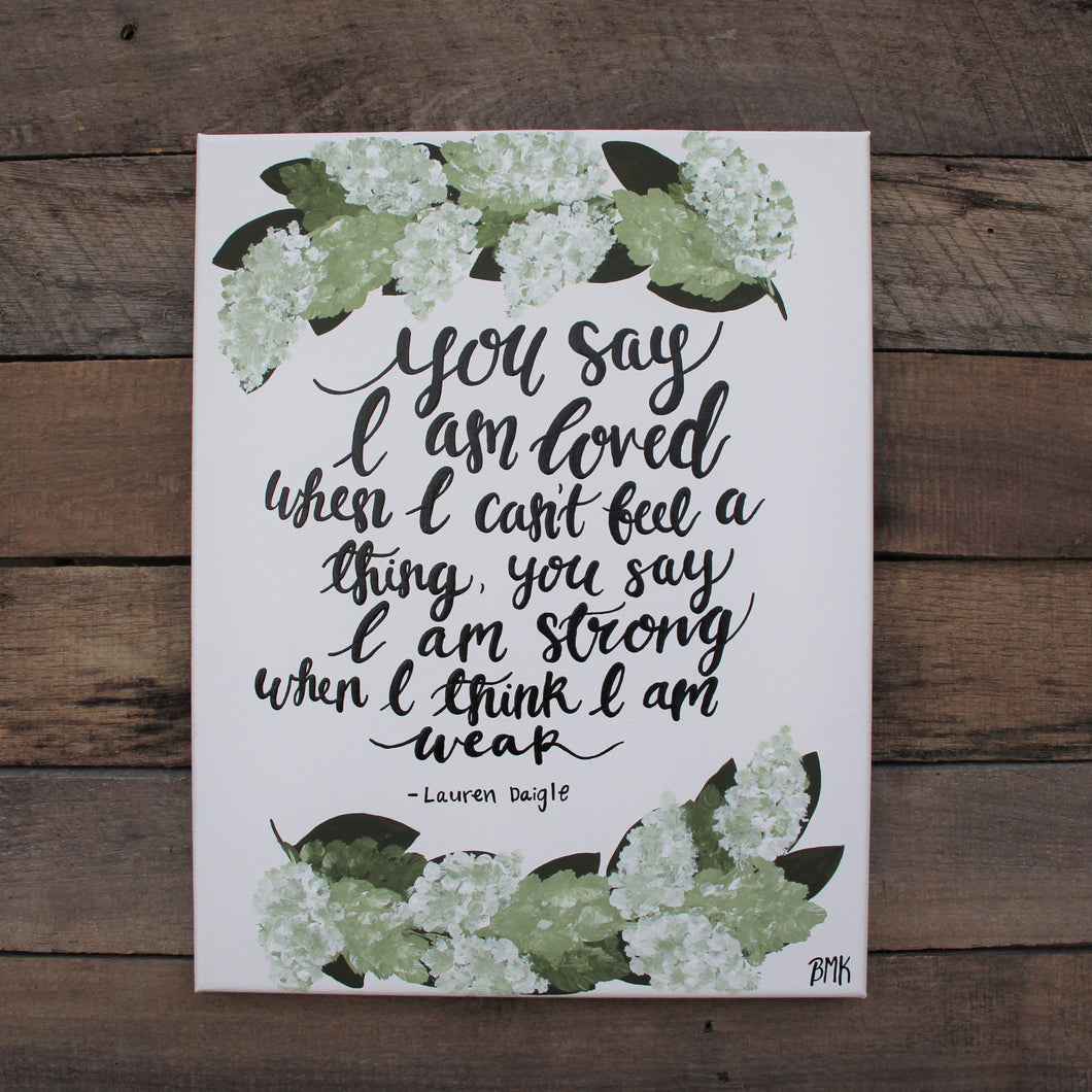 You Say - Lauren Daigle Lyrics, 11x14 Canvas