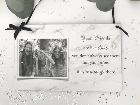 Friends Are Like Stars Photo Gift
