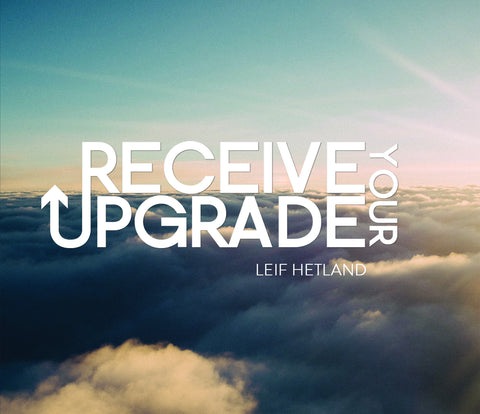 Receive Your Upgrade - Understanding Your Value