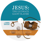 Jesus: The Ultimate Giant Slayer (Audio)