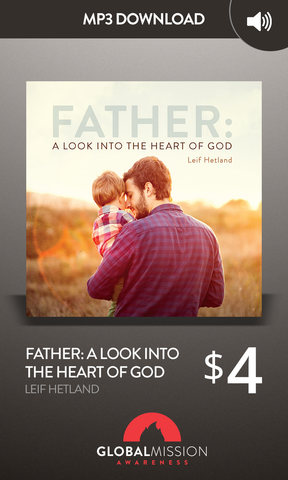 Father:  A Look Into the Heart of God