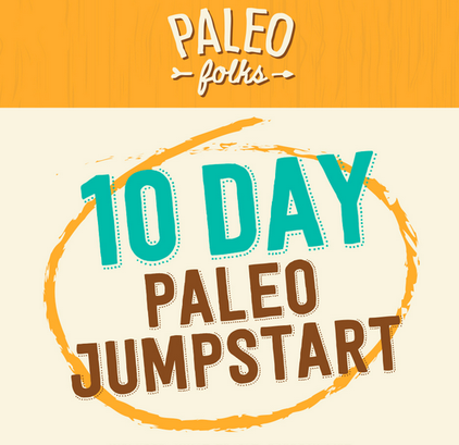 Paleo Folks 10 Day Jumpstart