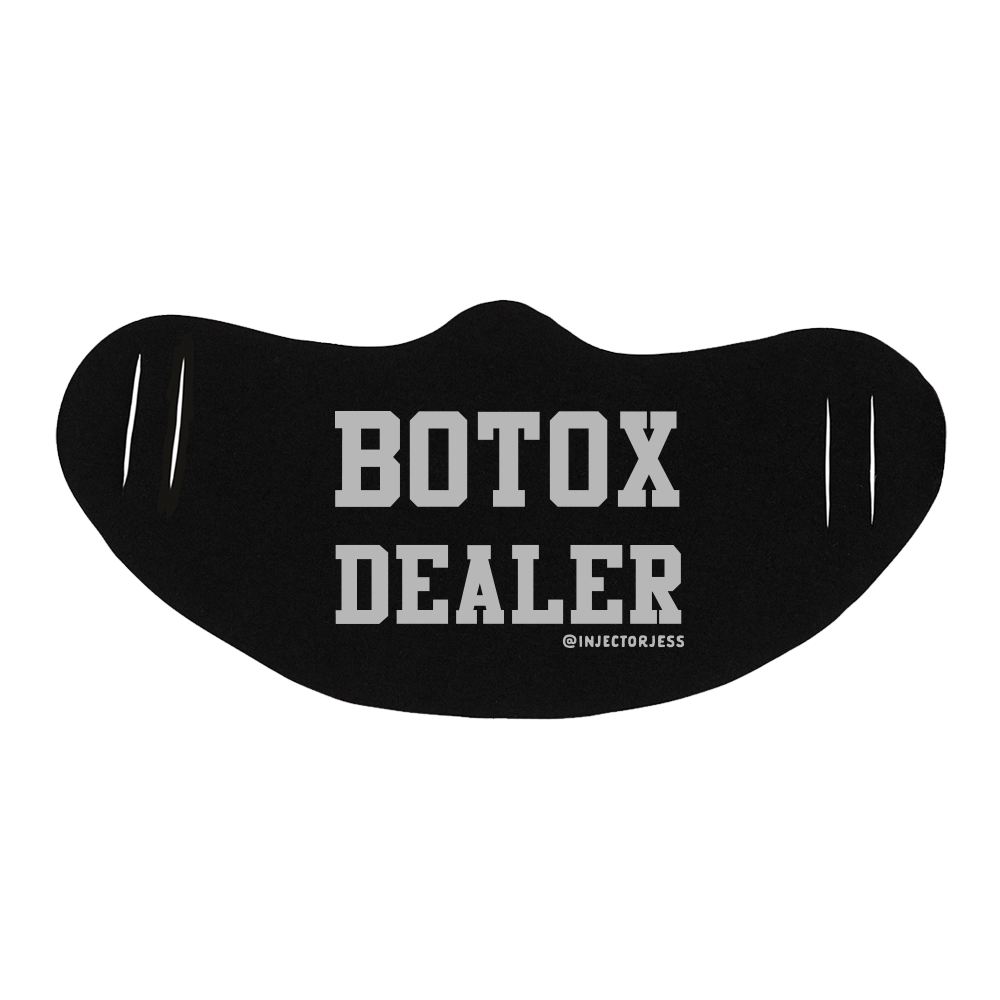 Botox Dealer Face Mask