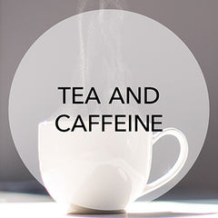 tea and caffeine