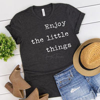 Youth & Adult Enjoy the Little Things Graphic tee