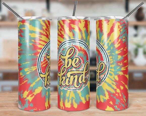 Retro Tie Dye Be Kind Stainless Steal Tumbler