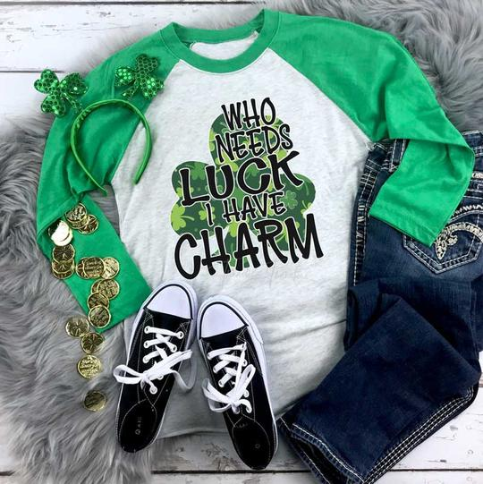 Youth & Adult Who Needs Luck I Have Charm Graphic Raglan