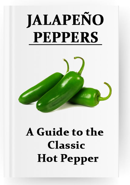 The Jalapeno A Guide to the Classic Hot Pepper