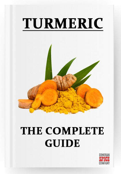 Turmeric The Complete Guide