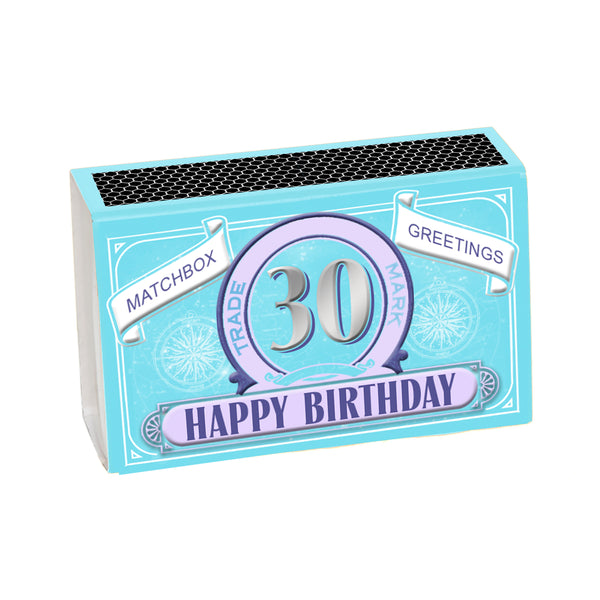 Happy 30th Birthday Greeting In A Matchbox