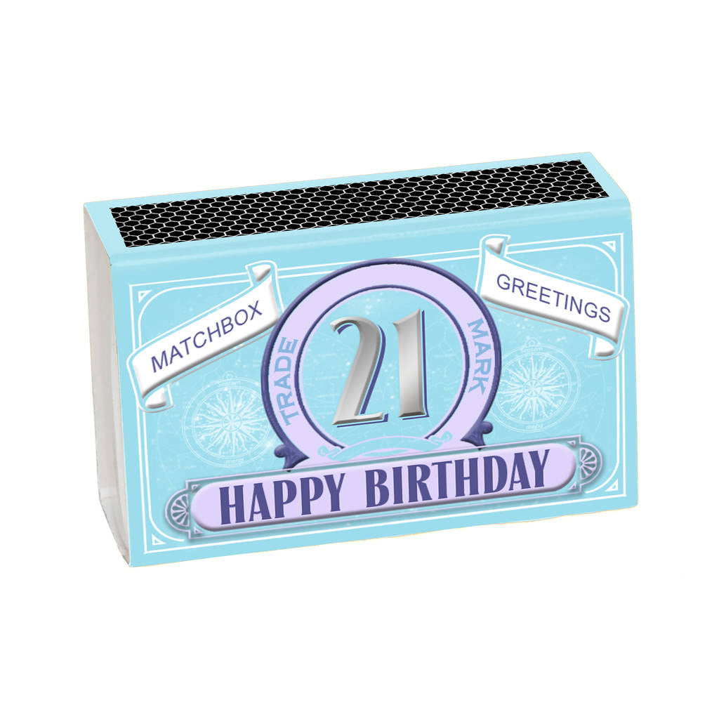 Happy 21st Birthday Greeting For Her In A Matchbox - In A Matchbox