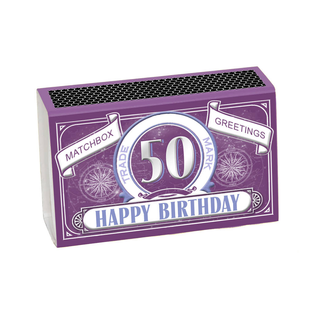 Happy 50th Birthday Greeting In A Matchbox